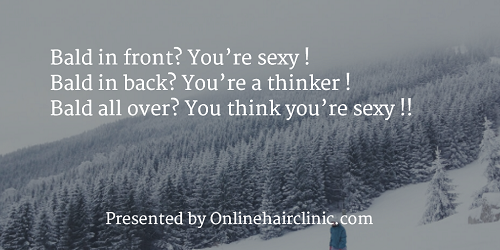 Bald all over? You think you're sexy!!