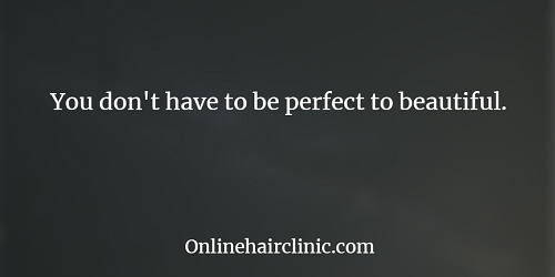 You don't have to be perfect to beautiful.